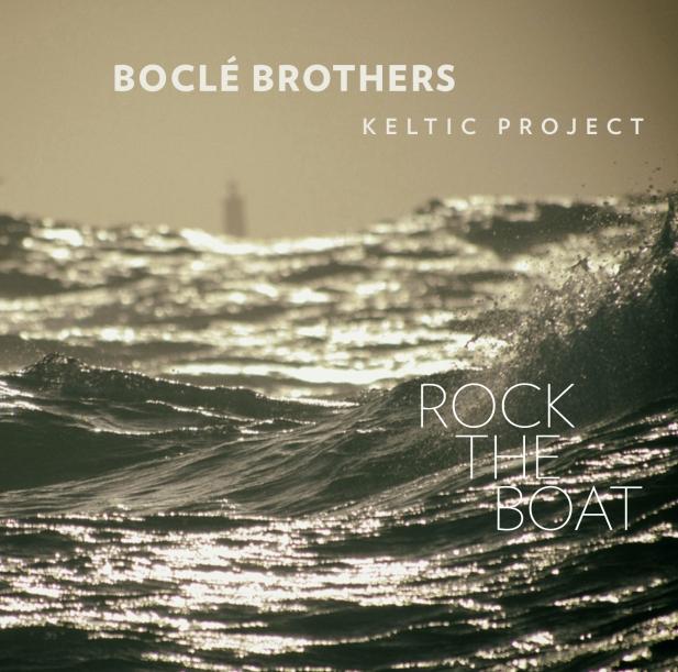 Boclé Bros. / Rock the Boat